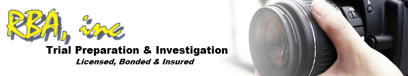 RBA, inc. | Trial Preparation & Investigation